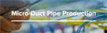 Micro-duct pipe production lines