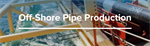 Off-shore pipe production lines