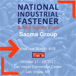 Meet Sacma Group at National Industrial Fastener & Mill Supply Expo