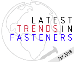 Latest trends in fasteners